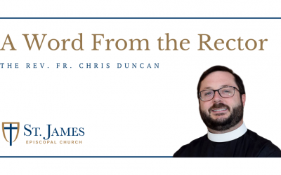 Word from the Rector: COVID-19 Update