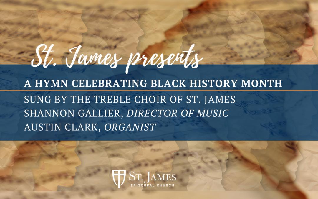 A Hymn Celebrating Black History Month