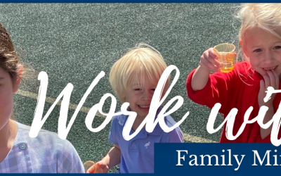 Now Hiring: Family Ministry Coordinator
